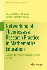 Mariam Haspekian Networking Theories as a Research Practice in Mathematics Education